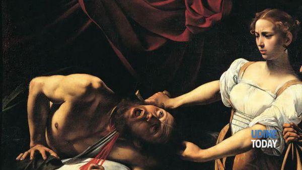 """L'Ultima creatura a Illegio, con """"Giuditta e Oloferne"""" di Caravaggio"""