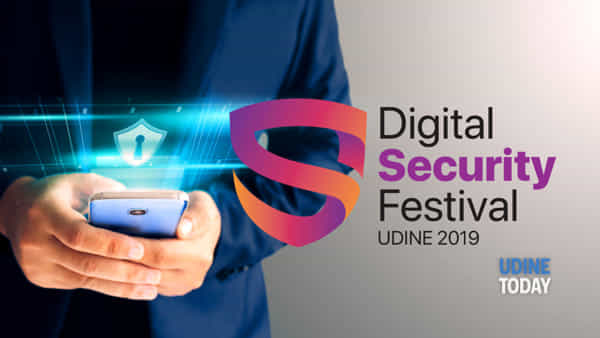 A Udine il Digital Security Festival 2019