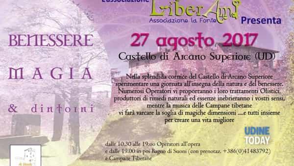 Benessere, magia e dintorni al castello di Arcano Superiore