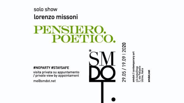 """A Udine ripartono le mostre d'arte: """"Lorenzo Missoni _ Pensiero. Poetico."""""""