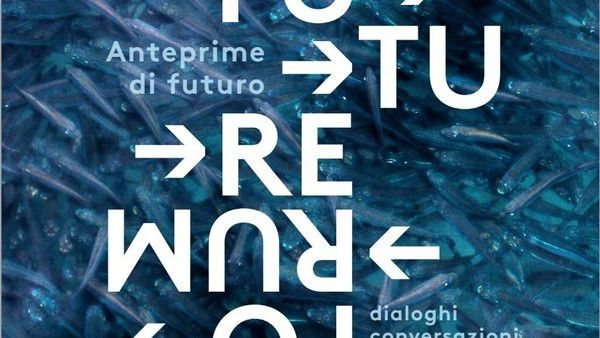 Future Forum, gli appuntamenti del 24 e 25 ottobre