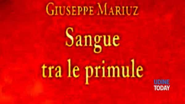 Sangue tra le primule - Giuseppe Mariuz