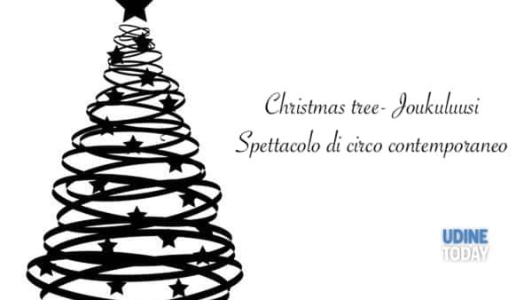 """Spettacolo di circo contemporaneo a Tricesimo:  """"A Christmas tree"""""""
