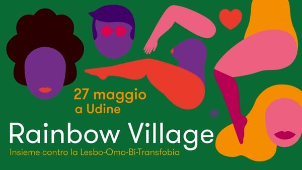 Rainbow Village 2018: a Udine si celebra la Giornata contro l'Omo-BiTrans-Lesbofobia