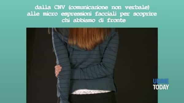 """""""I segreti per parlare e capire il linguaggio del corpo"""" in via Sarpi"""