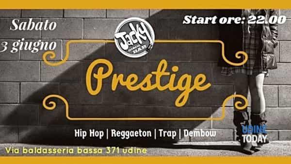 """Serata """"Prestige"""" al Jacky Discobar"""