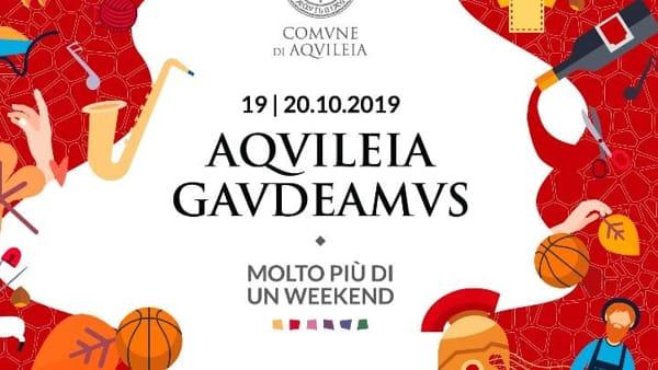 Ad Aquileia la prima edizione di Gaudeamus: tradizioni, enogastronomia, giochi, storia e cultura