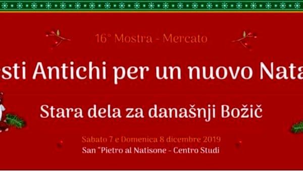 """16esima Mostra-Mercato """"Gesti antichi per un nuovo Natale"""" 2019"""